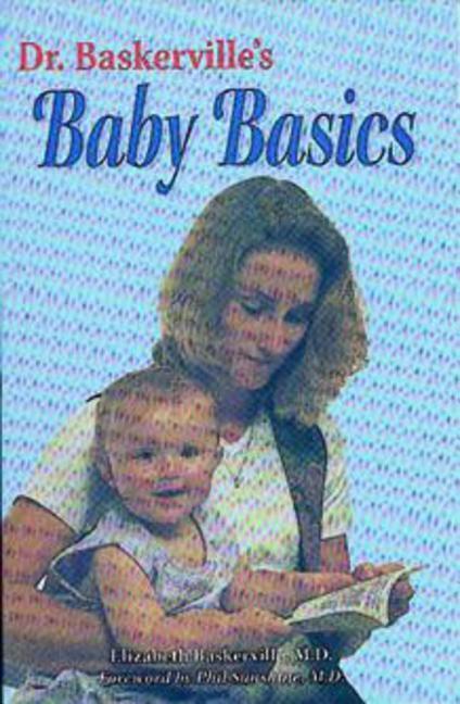 Dr. Baskerville's Baby Basics: Your Child's First Year als Taschenbuch