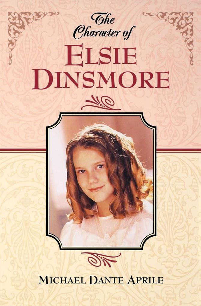 Character of Elsie Dinsmore als Taschenbuch