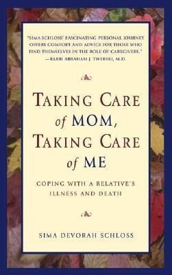 Taking Care of Mom, Taking Care of Me als Buch