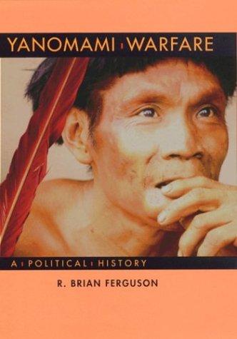 Yanomami Warfare: A Political History als Buch