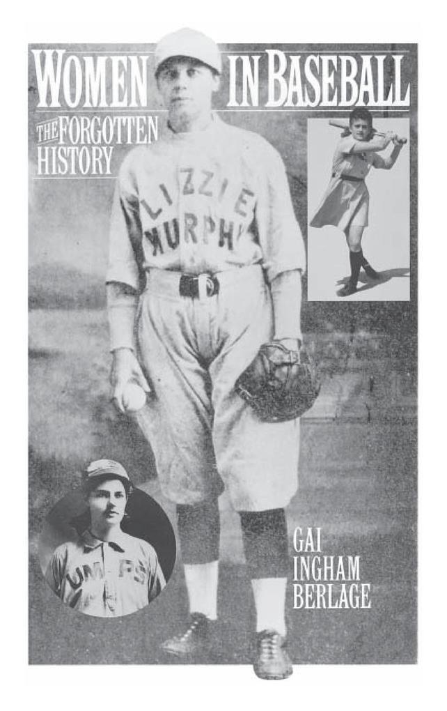 Women in Baseball: The Forgotten History als Buch