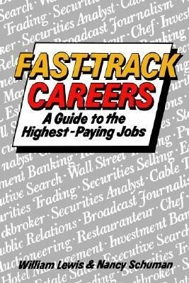 Fast Track Careers: A Guide to the Highest Paying Jobs als Taschenbuch