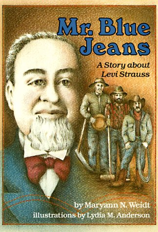 Mr. Blue Jeans: A Story about Levi Strauss als Taschenbuch