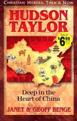 Hudson Taylor: Deep in the Heart of China als Taschenbuch