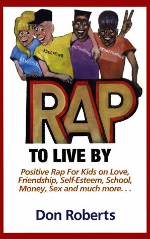 Rap to Live by als Taschenbuch