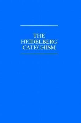 The Heidelberg Catechism als Taschenbuch