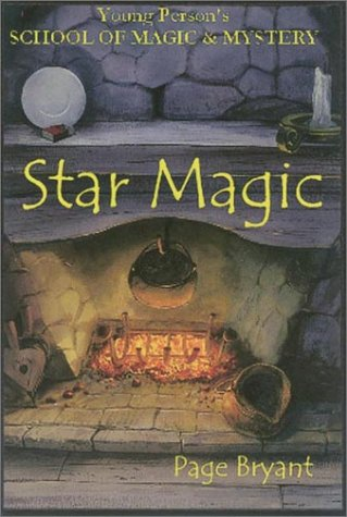 Star Magic: Young Person's School of Magic & Mystery Series Vol. 4 als Buch