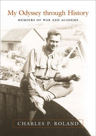 My Odyssey Through History: Memoirs of War and Academe als Buch