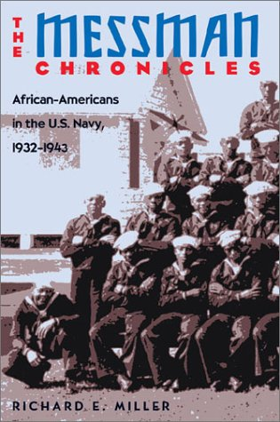 The Messman Chronicles: African-Americans in the U.S. Navy als Buch