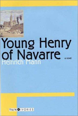 Young Henry of Navarre als Taschenbuch