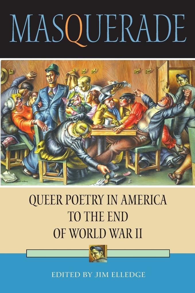 Masquerade: Queer Poetry in America to the End of World War II als Taschenbuch