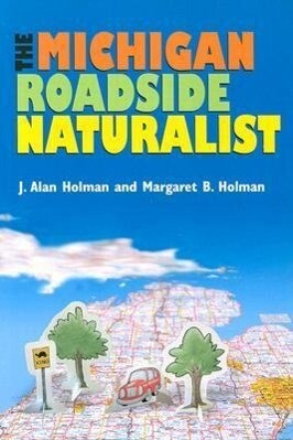 The Michigan Roadside Naturalist als Taschenbuch