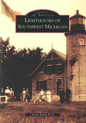 Lighthouses of Southwest Michigan als Taschenbuch