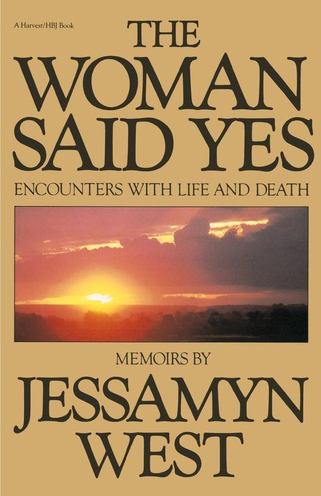 The Woman Said Yes: Encounters with Life and Death als Taschenbuch