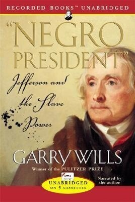 The Negro President: Jefferson and the Slave Power als Hörbuch