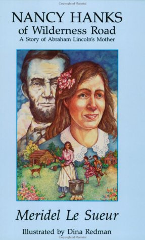 Nancy Hanks of Wilderness Road: A Story of Abraham Lincoln's Mother als Taschenbuch