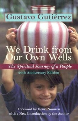 We Drink from Our Own Wells: The Spiritual Journey of a People als Taschenbuch