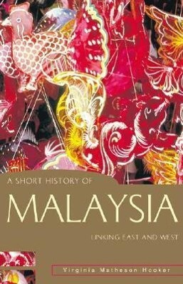 A Short History of Malaysia: Linking East and West als Taschenbuch