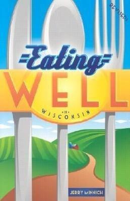 Eating Well in Wisconsin als Taschenbuch