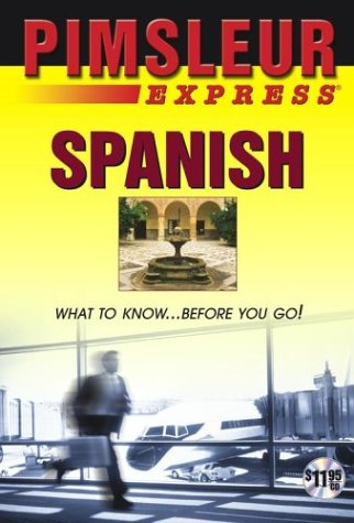Express Spanish: Learn to Speak and Understand Latin American Spanish with Pimsleur Language Programs als Hörbuch