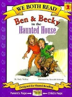 Ben & Becky in the Haunted House als Taschenbuch