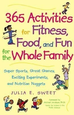 365 Activities for Fitness, Food, and Fun for the Whole Family als Taschenbuch