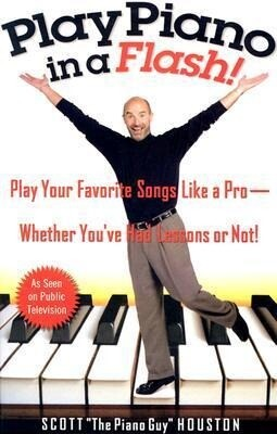 Play Piano in a Flash!: Play Your Favorite Songs Like a Pro--Whether You've Had Lessons or Not! als Taschenbuch