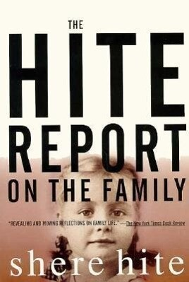 The Hite Report on the Family: Growing Up Under Patriarchy als Taschenbuch
