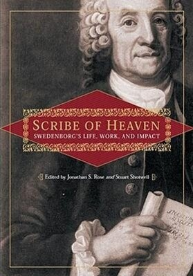 Scribe of Heaven: Swedenborg's Life, Work, and Impact als Taschenbuch