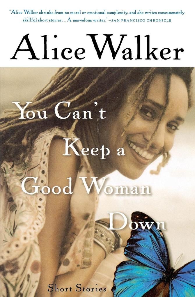You Can't Keep a Good Woman Down als Taschenbuch