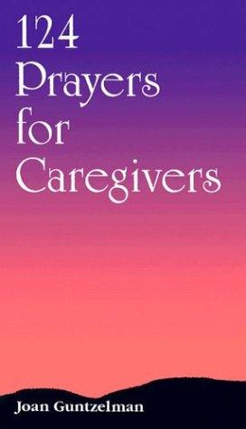 124 Prayers for Caregivers als Taschenbuch