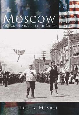 Moscow:: Living and Learning on the Palouse als Taschenbuch