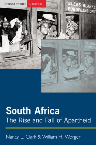 South Africa: The Rise and Fall of Apartheid als Buch