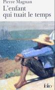 Enfant Qui Tuait Temps als Taschenbuch
