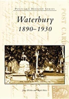Waterbury:: 1890-1930 als Taschenbuch