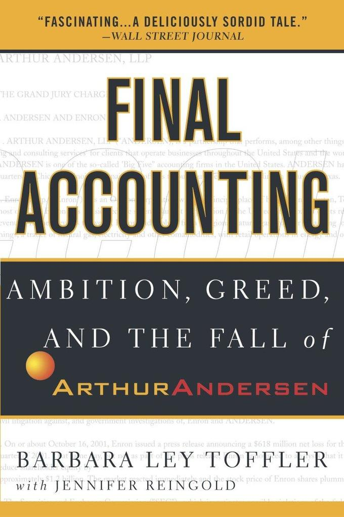 Final Accounting: Ambition, Greed and the Fall of Arthur Andersen als Taschenbuch