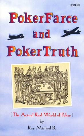 Poker Farce and Poker Truth: The Actual Real World of Poker als Taschenbuch