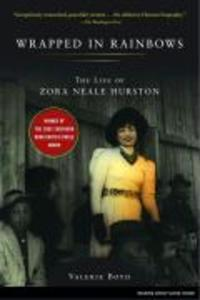 Wrapped in Rainbows: The Life of Zora Neale Hurston als Taschenbuch