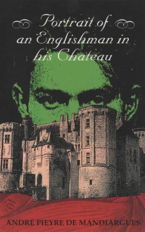 A Portrait of an Englishman in His Chateau als Taschenbuch