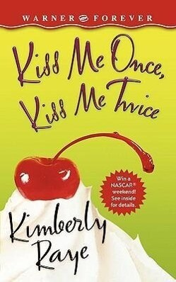 Kiss Me Once, Kiss Me Twice als Taschenbuch