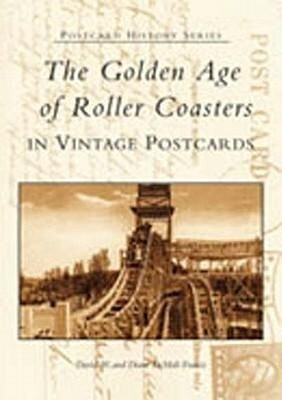 The Golden Age of Roller Coasters in Vintage Postcards als Taschenbuch