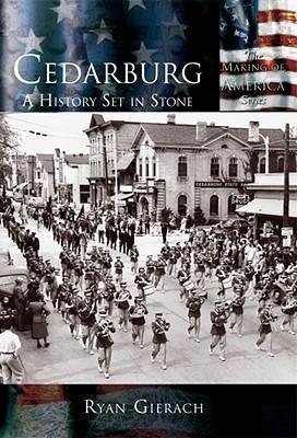 Cedarburg: A History Set in Stone als Taschenbuch