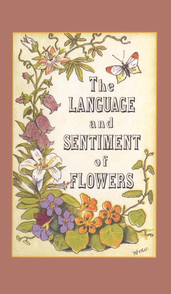 The Language and Sentiment of Flowers als Buch
