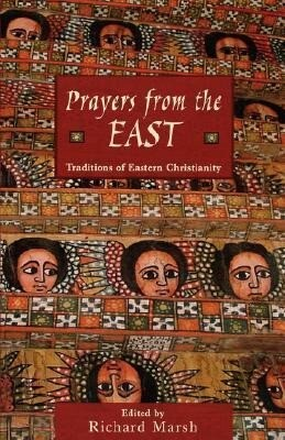 Prayers from the East: Traditions of Eastern Christianity als Taschenbuch
