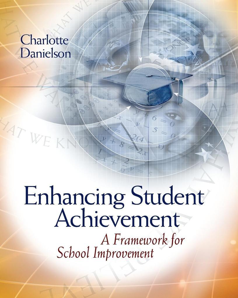 Enhancing Student Achievement: A Framework for School Improvement als Taschenbuch