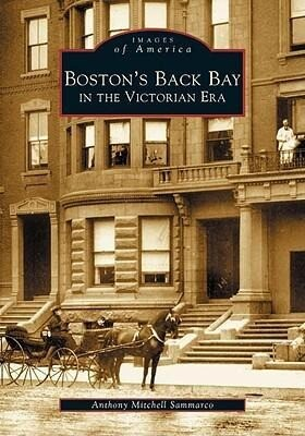 Boston's Back Bay in the Victorian Era, MA als Taschenbuch