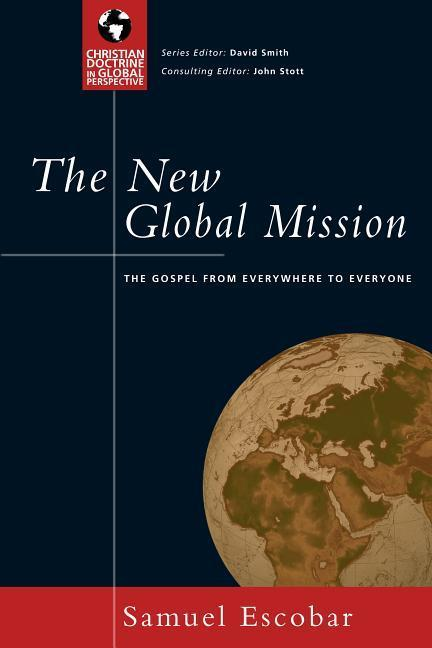 The New Global Mission: The Gospel from Everywhere to Everyone als Taschenbuch