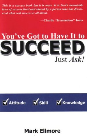 You've Got to Have It to Succeed--Just Ask! als Taschenbuch