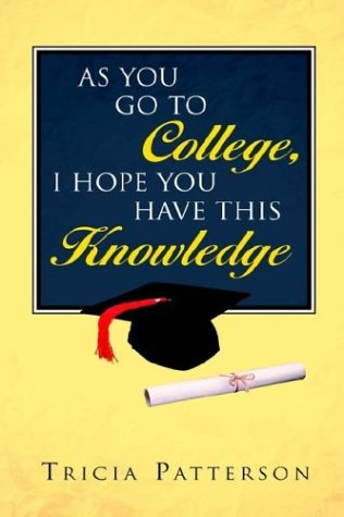 As You Go to College, I Hope You Have This Knowledge als Buch