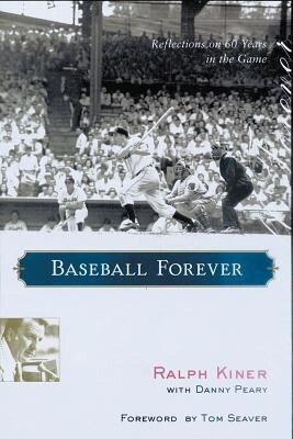 Baseball Forever: Reflections on Sixty Years in the Game als Buch
